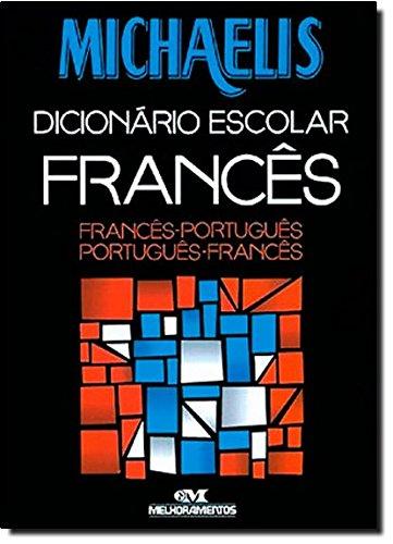 Michaelis Frances. Dicionário Escolar