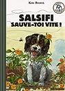 Salsifi sauve-toi vite ! par Brown