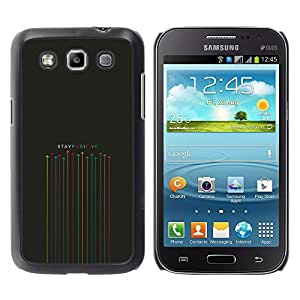 Samsung Galaxy Win / i8550 / i8552 / Grand Quattro , Radio-Star - Cáscara Funda Case Caso De Plástico (Stay Positive)