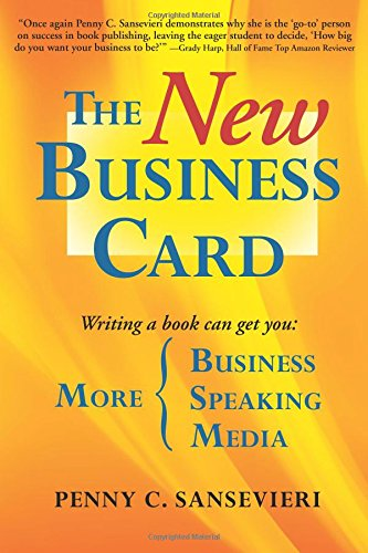 The New Business Card: Write and Publish a Book to Attract More Clients, More Media, and More Speaking Engagements PDF