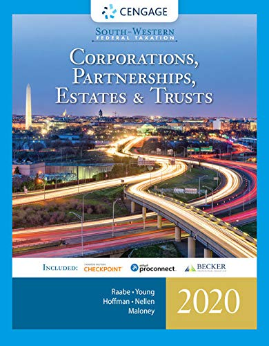 South-Western Federal Taxation 2020: Corporations, Partnerships, Estates and Trusts (with Intuit ProConnect Tax Online & RIA Checkpoint, 1 term (6 months) Printed Access Card)