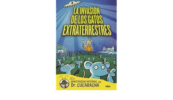 La invasión de los gatos extraterrestres: Paul Harrison (aut.); Victor Manuel Garcia de Isusi (tr.): 9788427203945: Amazon.com: Books
