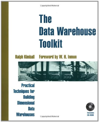 The Data Warehouse Toolkit: Practical Techniques for Building Dimensional Data Warehouses by Wiley