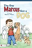 Day Marcus Got a Dog, Dianna L. Brisco, 1607996693
