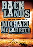 Backlands: A Novel of the American West (Thorndike Press Large Print Core Series)