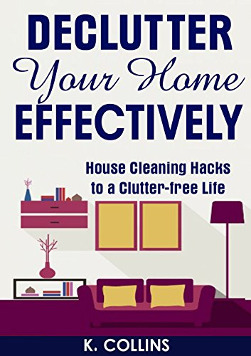 Declutter Your Home Effectively
