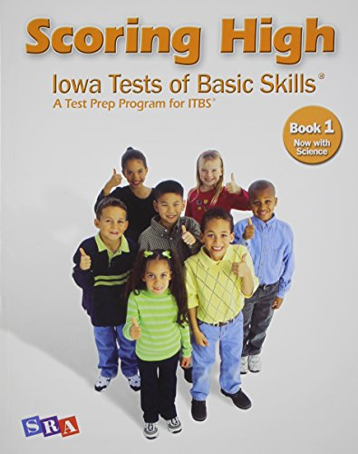 Scoring High: Iowa Tests of Basic Skills (ITBS), Book 1