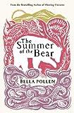The Summer of the Bear: A Novel