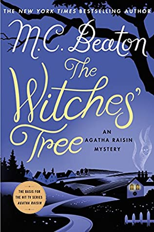 book cover of Agatha Raisin and the Witches\' Tree