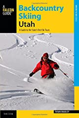 """Utah skiers claim to have """"the greatest snow on earth,"""" and this revised and updated edition guides readers to the best backcountry ski tours in the state. Backcountry expert Tyson Bradley takes skiers from the urban backcountry of the..."""