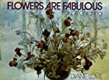 Flowers Are Fabulous for Decorating, Diane Love, 0020117701