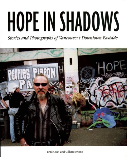 Hope in Shadows: Stories and Photographs of Vancouver's Downtown Eastside PDF