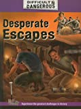 Desperate Escapes, Simon Lewis, 189756323X