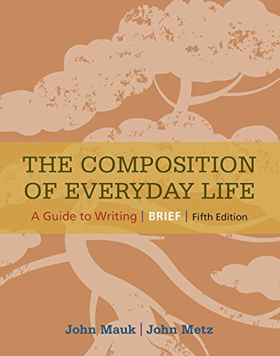 The Composition of Everyday Life, Brief (with 2016 MLA Update Card) (The Composition of Everyday Life Series)