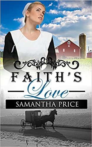 Faith's Love: Amish Romance (Amish Wedding Season Book 3)