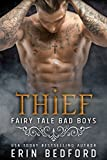 Thief (Fairy Tale Bad Boys Book 3)