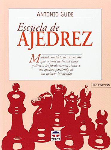 Descargar Libro Escuela De Ajedrez ) Antonio Gude