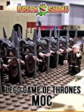 Clip: Lego Game of Thrones MOC
