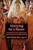 "Sidharthan Maunaguru, ""Marrying for a Future: Transnational Sri Lankan Tamil Marriages in the Shadow of War"" (U Washington Press 2019)"