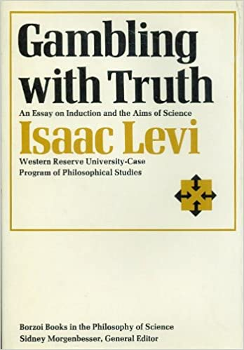 Gambling with Truth: Essay on Induction and the Aims of Science