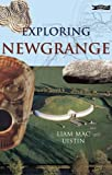 Front cover for the book Exploring Newgrange by Liam Mac Uistin