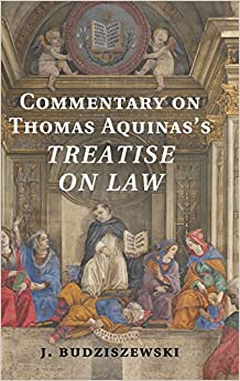 Book Commentary on Thomas Aquinas's Treatise on Law