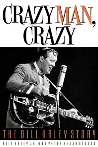 acheter populaire 406e1 1c6ec Crazy Man, Crazy: The Bill Haley Story: Bill, Jr. Haley ...
