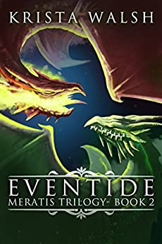 Eventide (Meratis Trilogy Book 2) by [Walsh, Krista]