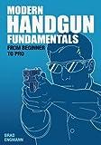 img - for Modern Handgun Fundamentals: From Beginner to Pro book / textbook / text book