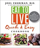 download ebook eat to live quick and easy cookbook: 131 delicious recipes for fast and sustained weight loss, reversing disease, and lifelong health pdf epub
