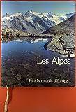 img - for Les Alpes: Paradis Naturels D'Europe 1 book / textbook / text book
