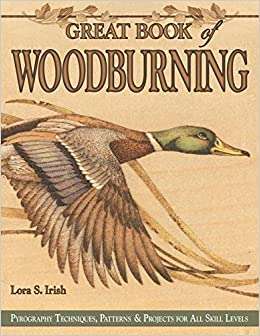 Great Book Of Woodburning: Pyrography Techniques, Patterns And Projects For All Skill Levels Descargar PDF Ahora