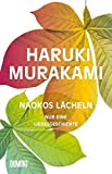 Naokos Lächeln: Nur eine Liebesgeschichte
