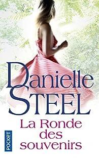 La ronde des souvenirs, Steel, Danielle