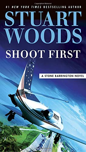 Shoot First (A Stone Barrington Novel)