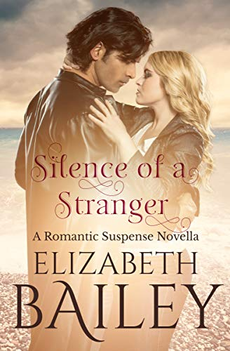 Book: Silence of a Stranger by Elizabeth Bailey