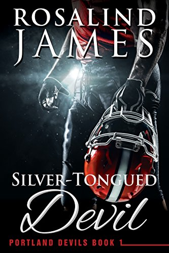 Silver-Tongued Devil (Portland Devils Book 1) by [James, Rosalind]