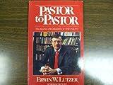 Pastor to Pastor, Erwin W. Lutzer, 0802463266
