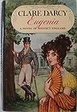 Eugenia, Clare Darcy, 0802705561
