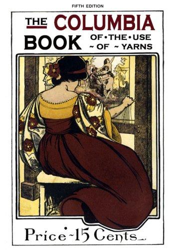 (Columbia Book of Yarns #5 c.1904 - Edwardian Knitting & Crochet Patterns)