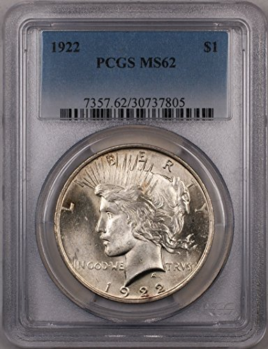 1922 Peace Silver Dollar Coin $1 PCGS MS-62 (1A) Better Quality