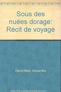 Sous des nuées d'orage : récit de voyage, David-Néel, Alexandra