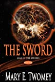 The Sword, Mary E. Twomey, 1478130342