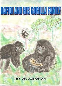 Dafidi and His Gorilla Family by [Ordia, Dr. Joe]
