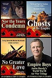 Empire Boys: Justin Sheedy's World War II Air War Trilogy - An Introduction in Three Parts