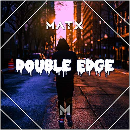 Matx Audio - Double Edge