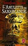 La trilogie de Bartiméus, Tome 1 : L'Amulette de Samarcande par Stroud