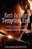 Front cover for the book Tempting Evil by Keri Arthur
