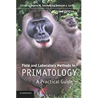 Field and Laboratory Methods in Primatology: A Practical Guide