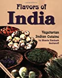 img - for Flavors of India: Vegetarian Indian Cuisine book / textbook / text book